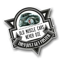 Old Muscle Cars Never Die Slogan & Chrysler PT Cruiser Koolart pic Car Sticker