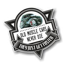 Old Muscle Cars Never Die Slogan & Chrysler PT Cruiser Koolart pic Car Sticker