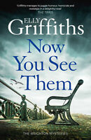 Now You See Them 'The Brighton Mysteries 5 Griffiths, Elly