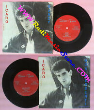LP 45 7'' ICARO Sandy Non perderti GIGI MEDORI DISCO TEAM DT 2222 no cd mc dvd