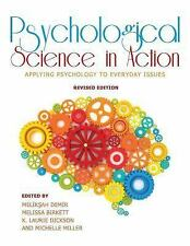 Psychological Science in Action- Applying Psychology to Everyday Issues (Applyin
