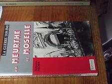 8µ? Livre La guerre 1939-1945 en Meurthe et Moselle G.Fischer