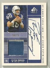 Peyton Manning 2003 SP Game Used Edition Signed 2 color Patch Auto #'d/75 COLTS