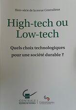 High-tech ou Low-tech, quels choix technologiques pour une société durable ?