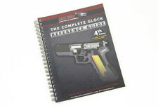 The Complete Glock Reference Guide - 4th Edition - Must-Have for the Glock Owner