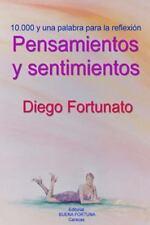 Pensamientos y Sentimientos by Diego Fortunato (2015, Paperback)