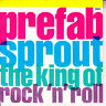 """PREFAB SPROUT The King Of Rock 'N Roll PICTURE SLEEVE 7"""" 45 rpm record NEW RARE!"""