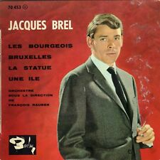 JACQUES BREL LES BOURGEOIS FRENCH ORIG EP FRANCOIS RAUBER