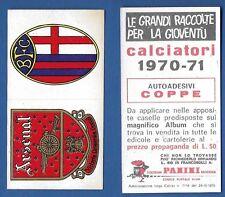 ADESIVO CALCIATORI PANINI 1970/71 NUOVO/NEW - ARSENAL/BOLOGNA - COPPE