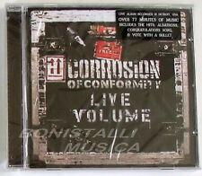 CORROSION OF CONFORMITY - LIVE VOLUME - CD Sigillato