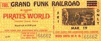 GRAND FUNK RAILROAD 1971 PIRATES WORLD UNUSED CONCERT TICKET / NMT 2 MINT