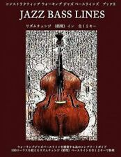 Constructing Walking Jazz Bass Lines Book II - Rhythm Changes in 12 keys - Ja...