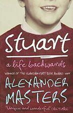 Stuart: A Life Backwards New Paperback Book ALEXANDER MASTERS