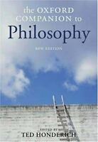 The Oxford Companion to Philosophy New Edition by