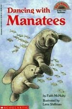 Hello Reader: Dancing with Manatees Level 4 by Faith McNulty (1994, Paperback)