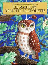 Les Malheurs d'Arlette La Chouette FAUROUX école Des Loisirs album souple