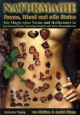 Naturmagie - Sonne, Mond und edle Steine von Melissa Bónya und André Bónya (2004, Taschenbuch)