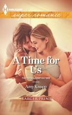 A Time for Us (Harlequin Super Romance (Larger Print))