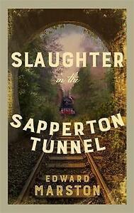 Edward Marston - Sapperton Tunnel *NEW* + FREE P&P