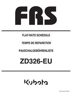 KUBOTA ZD326-EU FRS FLAT RATE SCHEDULE REPRINTED 2009 COMB BOUND