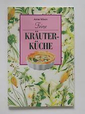 Anne Wilson Feine Kräuterküche