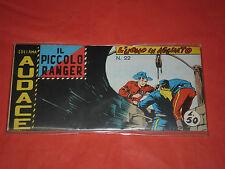 PICCOLO RANGER 6°SERIE N°22 -DEL 1966- STRISCIA -COLLANA AUDACE -araldo + altre