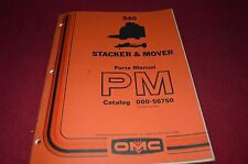 Owatonna 540 Stacker & Mover Dealers Parts Manual RWPA