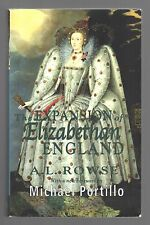 THE EXPANSION OF ELIZABETHAN ENGLAND by A. L. Rowse (2003 Trade Paperback)