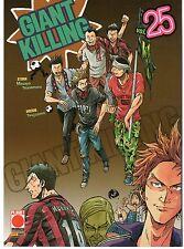 PLANET MANGA GIANT KILLING VOLUME 25 (sconto 15%)