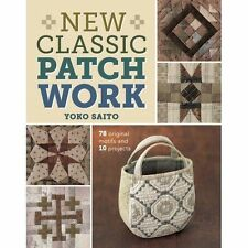 New Classic Patchwork: 78 Original Motifs & 10 Projects, Very Good Condition Boo
