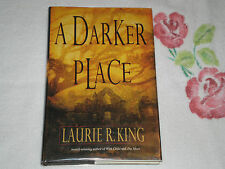 A Darker Place by Laurie R. King    *Signed*