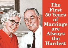 The First 50 Years of Marriage... steel funny fridge magnet   (hb)