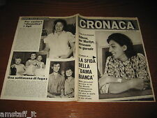 RIVISTA CRONACA=1962/33=GIULIA OCCHINI=MARILYN MONROE=