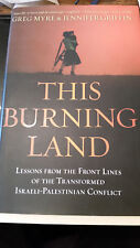 This Burning Land Lessons Israeli-Palestinian Conflict Myre Griffin 2010