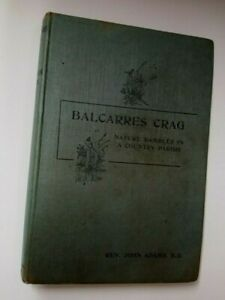 Balcarres Crag  by Rev.John  Adams, B.D.  1st  Edition  1932