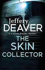 The Skin Collector (Lincoln Rhyme) by Deaver, Jeffery | Paperback Book | 9781444