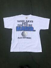 Vintage 1994 Big Ball Sports Softball Is Life T Shirt XL/ Large