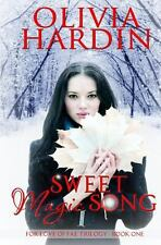 Sweet Magic Song: (The for Love of Fae Trilogy Book 1) (Paperback or Softback)