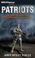 Patriots: A Novel of Survival in the Coming Collapse, Rawles, James Wesley, 1469