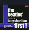 THE BEATLES FIRST FEATURING TONY SHERIDAN - NEW UNSEALED DOUBLE CD