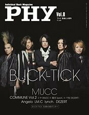 New PHY Indivisual Rock Magazine VOL.8 BUCK-TICK MUCC Angelo BUCKTICK Book Japan