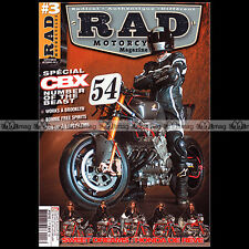 RAD MOTORCYCLES N°3 HONDA CBX 1000 DREAM 50 CB 125 350 BOLD D'OR 900 GUZZI 850