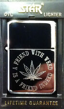 'A FRIEND WITH WEED' LIGHTER CANNABIS GIRL BOY FRIEND FATHERS DAY DAD HUSBAND