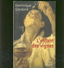 L'enfant Des Vignes - Dominique Gondard