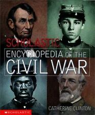 Scholastic Encyclopedia of the Civil War-ExLibrary