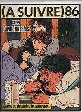 A SUIVRE n° 86 - mars 1985. Couverture CEPPI - Etat neuf
