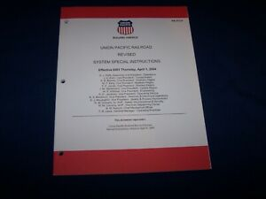 UNION PACIFIC RAILROAD SYSTEM SPECIAL INSTRUCTIONS, April 1, 2004
