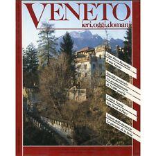 Veneto ieri oggi domani n.27 marzo 1992 (preistoria Veneto/San Donà di Piave)