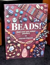 Beads!  Make Your Own Unique Jewelry by Stefany Tomalin 1995