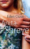 Eden Close ' Shreve, Anita